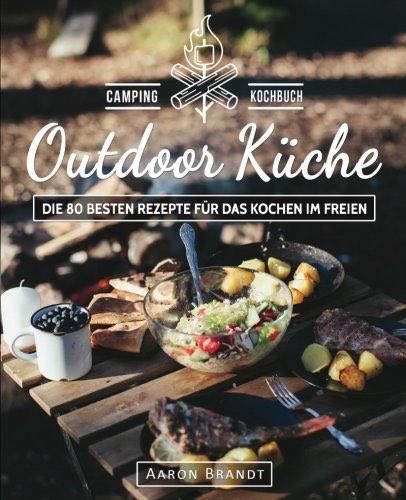Kochbuch Camping Outdoor Küche