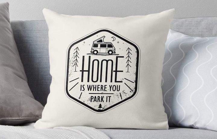 Home is where you park it Kissen